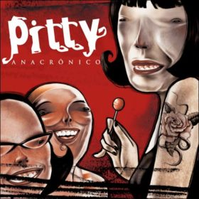 Pitty – Anacrônico (2005)