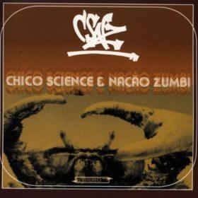Chico Science & Nação Zumbi – Dia & Noite (1998)