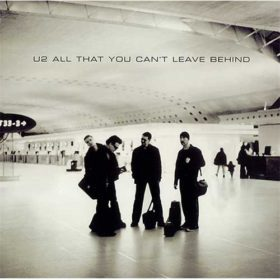 U2 – All That You Cant Leave Behind (2000)