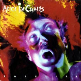 Alice In Chains – Facelift (1990)