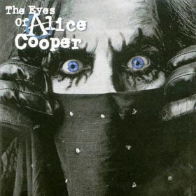 Alice Cooper – The Eyes of Alice Cooper (2003)