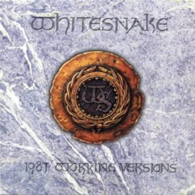 Whitesnake – Working Versions (1987)