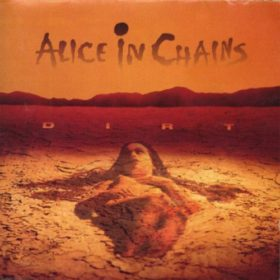 Alice In Chains – Dirt (1992)
