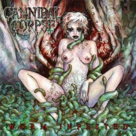 Cannibal Corpse – Worm Infest – EP (2003)