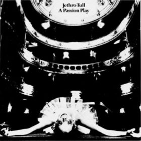 Jethro Tull – A Passion Play (1973)