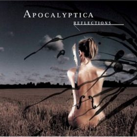 Apocalyptica – Reflections (2003)