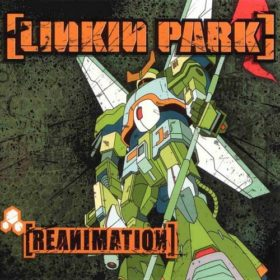 Linkin Park – Reanimation (2002)