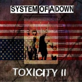 System Of A Down – Steal This Album! – Toxicity II (2002)