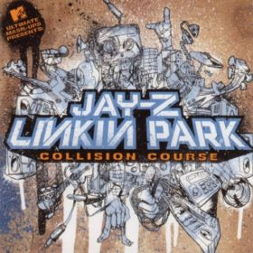 Linkin Park and Jay Z – Collision Course (2004)