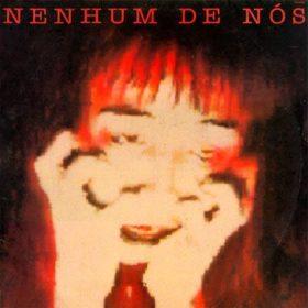 Nenhum de Nós – Nenhum de Nós (1987)