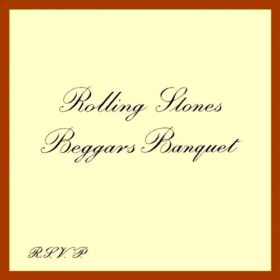 The Rolling Stones – Beggars Banquet (1968)