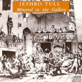 Jethro Tull – Minstrel In The Gallery (1975)