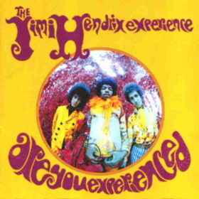 Jimi Hendrix – Are You Experienced (1967)