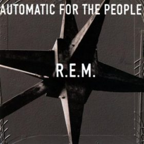 R.E.M. – Automatic for the People (1992)