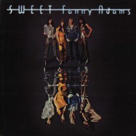 The Sweet – Sweet Fanny Adams (1974)
