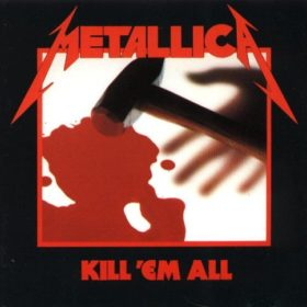 Metallica – Kill 'Em All (1983)