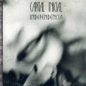 Capital Inicial – Independência (1987)