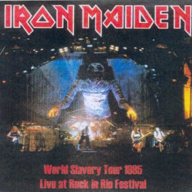 Iron Maiden – World Slavery Tour [Live at Rock in Rio 1985]