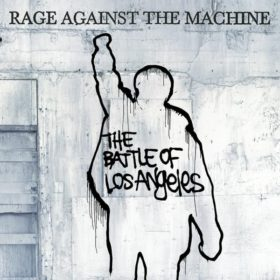 Rage Against The Machine – The Battle Of Los Angeles (1999)