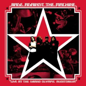 Rage Against The Machine – Live At The Grand Olympic Auditorium (2003)