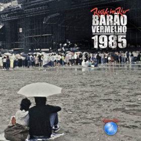 Barão Vermelho Ao Vivo no Rock in Rio (1985)