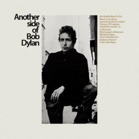 Bob Dylan – Another Side of Bob Dylan (1964)