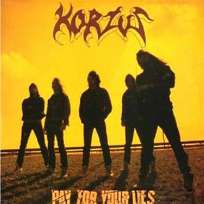 Korzus – Pay for Your Lies (1989)