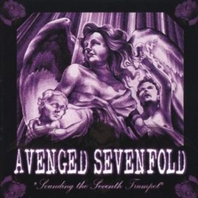 Avenged Sevenfold – Sounding the Seventh Trumpet (2001)