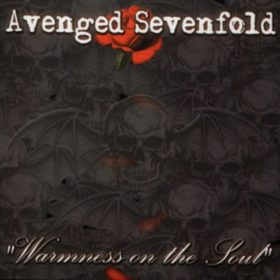 Avenged Sevenfold – Warmness on the Soul (2001)