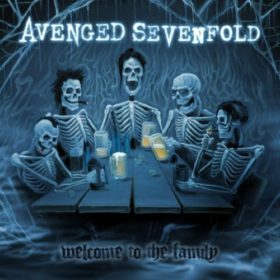 Avenged Sevenfold – Welcome to the Family (2010)