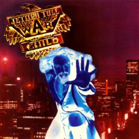 Jethro Tull – War Child (1974)