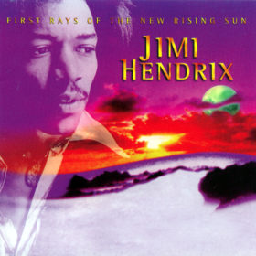 Jimi Hendrix – First Rays of the New Rising Sun (1997)