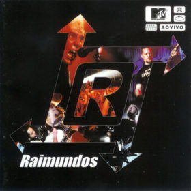 Raimundos – MTV ao Vivo (2000)