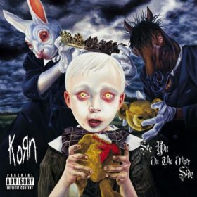 Korn – See You on the Other Side (2005)