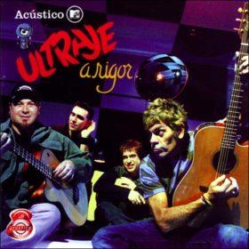 Ultraje a Rigor – Acústico MTV (2005)
