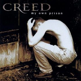 Creed – My Own Prison (1997)