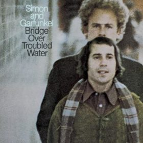 Simon & Garfunkel – Bridge Over Troubled Water (1970)