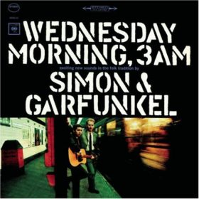 Simon & Garfunkel – Wednesday Morning, 3 A.M. (1964)