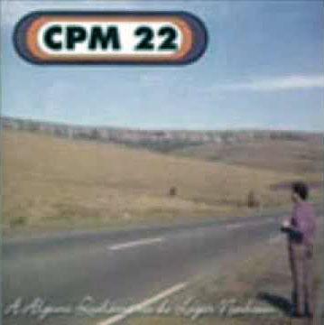 CPM 22 – A Alguns Quilômetros de Lugar Nenhum (2000)