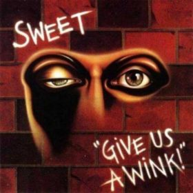 The Sweet – Give Us A Wink (1976)