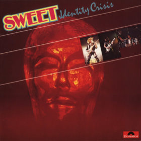 The Sweet – Identity Crisis (1982)
