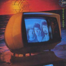 The Sweet – Waters Edge (1980)