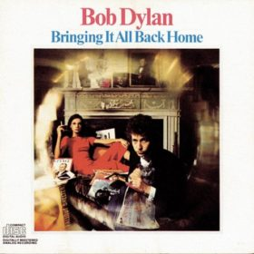 Bob Dylan – Bringing It All Back Home (1965)