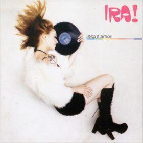 Ira! – Isso é Amor (1999)