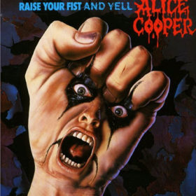 Alice Cooper – Raise Your Fist and Yell (1987)