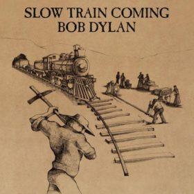 Bob Dylan – Slow Train Coming (1979)