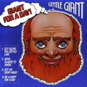 Gentle Giant – Giant for a Day! (1978)