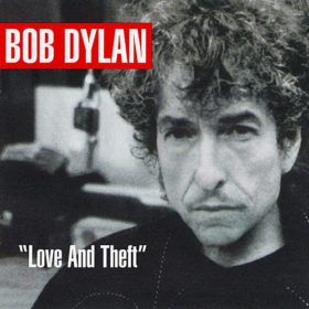 Bob Dylan – Love and Theft (2001)
