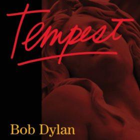 Bob Dylan – Tempest (2012)