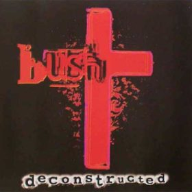 Bush – Deconstructed (1997)